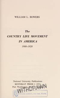 The Country Life Movement in America: 1900-1920 (Kennikat Press National University Publications, Series in American Studies)