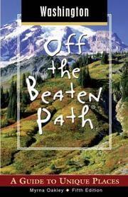 Washington Off the Beaten Path: A Guide to Unique Places