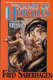 The Arms of Hercules (Book of the Gods, Volume 3) by  Fred Saberhagen - Hardcover - 2000-11-11 - from Stories & Sequels (SKU: 190624-0N)