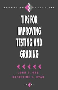 Tips for Improving testing and Grading Vol. 4