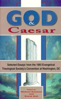 God and Caesar: Essays from the 1993 Evangelical Theological Society Convention