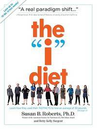 I Diet,The: Use Your Instincts to Lose