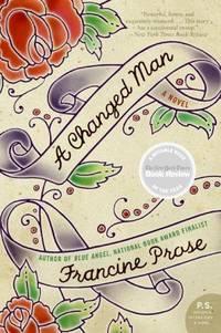A Changed Man: A Novel Prose, Francine