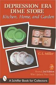 Depression Era Dime Store: Kitchen, Home & Garden, revised 2nd Edition  with Updated Price Guide