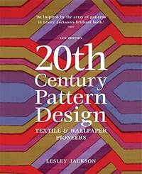 20th Century Pattern Design, Textile and Walpaper Pioneers