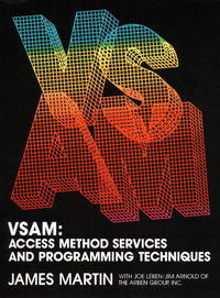 VSAM: Access Method Services and Programming Techniques