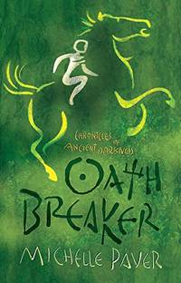 Oath Breaker, Chronicles of Ancient Darkness