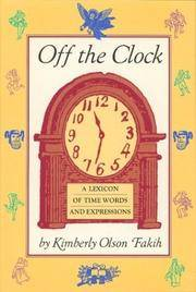 Off the Clock; a Lexicon of Time Words and Expressions
