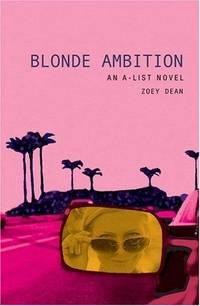 A-List #3,The: Blonde Ambition: An a-Lis