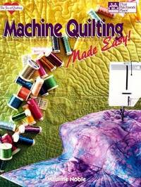 image of Machine Quilting Made Easy! (The Joy of Quilting)