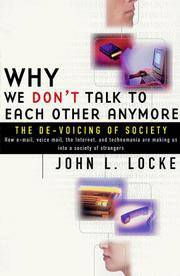 image of Why We Don't Talk To Each Other Anymore: The De-Voicing of Society