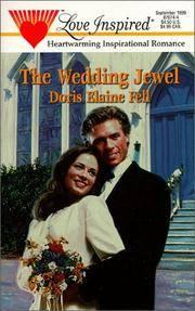 Wedding Jewel, the  #74 by  Doris Elaine Fell - Paperback - 1st Printing - 1999 - from Cheryl's Book Nook (SKU: 0020762)
