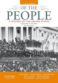 image of Of the People: A History of the United States, Concise, Volume I: To 1877