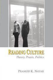 READING CULTURE: THEORY, PRAXIS, POLITICS by Pramod K Nayar - Hardcover - 2006 - from Atlanta Vintage Books and Biblio.co.uk