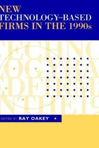 New Technology-Based Firms in the 1990s