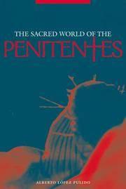 SACRED WORLD OF PENITENTES