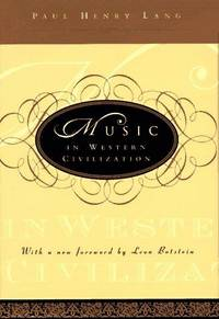 Music in Western Civilization by  Paul Henry Lang - Hardcover - 1997-08-17 - from books4U2day (SKU: 2059170423013)