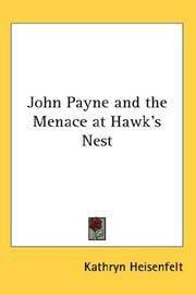 John Payne and The Menace At Hawk's Nest