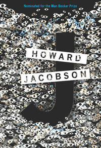 J by  Howard Jacobson - from Better World Books  and Biblio.com