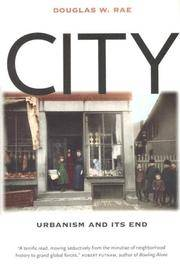 City : Urbanism and Its End