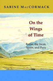 On the Wings of Time: Rome, the Incas, Spain and Peru
