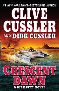 Crescent Dawn (Dirk Pitt Novel)