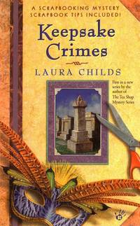 Keepsake Crimes by  Laura Childs - Paperback - First Edition Thus - 2003 - from Logan Lake Video & Books (aka logonbooks.com) (SKU: b1841)