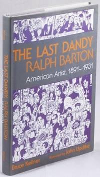 image of The Last Dandy, Ralph Barton