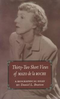 32 Short Views of Mazo de La Roche