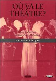 Où va le théâtre ? by  Jean-Pierre Thibaudat - Paperback - 1999 - from The John Bale Book Co and Biblio.com