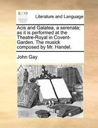 Acis and Galatea, a Serenata