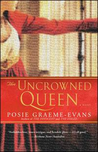 THE UNCROWNED QUEEN: A NOVEL