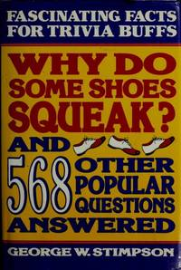 Why Do Shoes Squeak & Other Popular Questions Answered