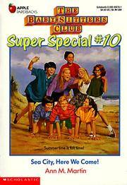 Sea City, Here We Come (Baby-Sitters Club Super Special #10)