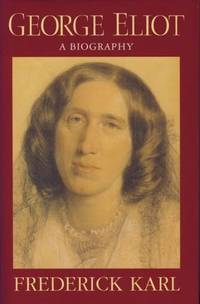 George Eliot. A Biography