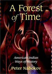 Forest of Time American Indian Ways of History