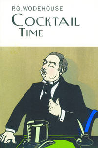 Cocktail Time (Collector's Wodehouse)