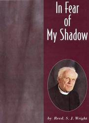 In Fear of My Shadow