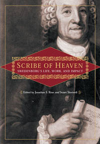 SCRIBE OF HEAVEN: SWEDENBORG'S LIFE, WORK, AND IMPACT (New Century Edition)