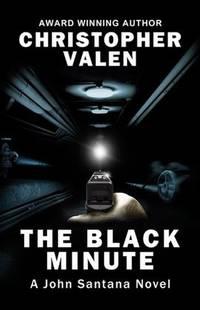The Black Minute: A John Santana Novel (2)