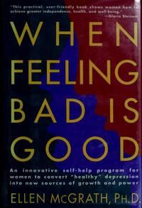 When Feeling Bad is Good