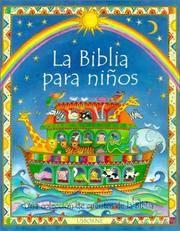 LA Biblia Para Ninos (Spanish Edition)
