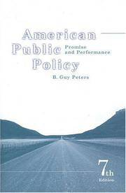 American Public Policy: Promise and Performance, 7th Edition