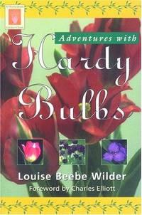 Adventures With Hardy Bulbs