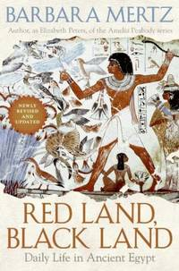 Red Land, Black Land : Daily Life in Ancient Egypt