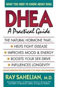 Dhea a Practical Guide