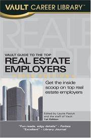 Vault Guide to Real Estate Careers (Vault Career Guide to Real Estate)
