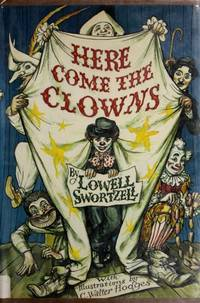 image of Here Come the Clowns: A Cavalcade of Comedy from Antiquity to the Present