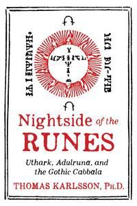 NIGHTSIDE OF THE RUNES: Uthark, Adulruna & The Gothic Cabbala (H)