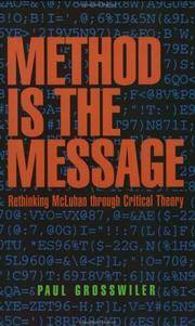 Method is the Message - Rethinking McLuhan Through Critical Theory